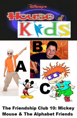 File:Disney's House of Kids - The Friendship Club 10 Mickey Mouse & The Alphabet Friends.png