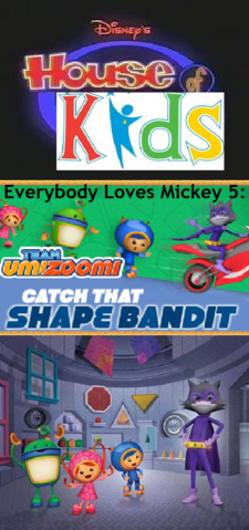 File:Disney's House of Kids - Everybody Loves Mickey 5- Team Umizoomi Catch That Shape Bandit.png