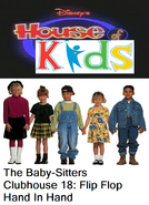 Disney's House of Kids - The Baby-Sitters Clubhouse 18 Flip Flop Hand In Hand