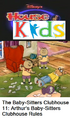 Disney's House of Kids - The Baby-Sitters Clubhouse 11 Arthur's Baby-Sitters Clubhouse Rules.png