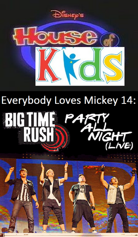 File:Disney's House of Kids - Everybody Loves Mickey 14 Big Time Rush Party All Night.png