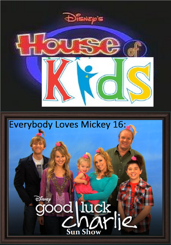 File:Disney's House of Kids - Everybody Loves Mickey 16- Good Luck Charlie Sun Show.png