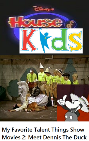 File:Disney's House of Kids - My Favorite Talent Things Show Movies 2- Meet Dennis The Duck.png