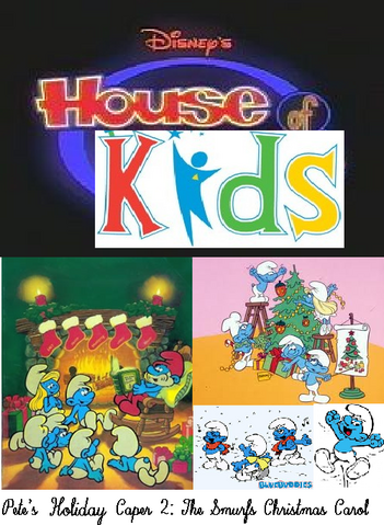 File:Disney's House of Kids - Pete's Holiday Caper 2- The Smurfs Christmas Carol.png
