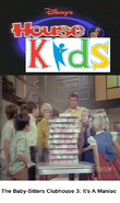 Disney's House of Kids - The Baby-Sitters Clubhouse 3 It's A Maniac