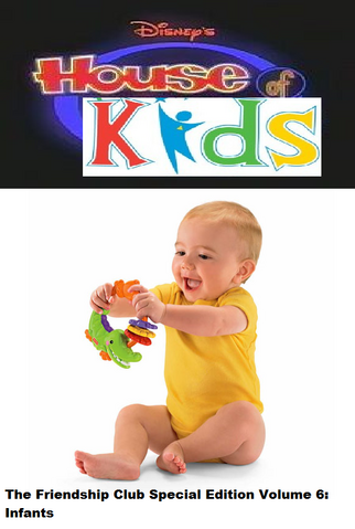 File:Disney's House of Kids - The Friendship Club Special Edition Volume 6 Infants.png