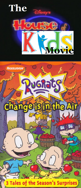 The Disney's House of Kids Movie - Change Is In The Air