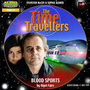 Time travellers blood sports