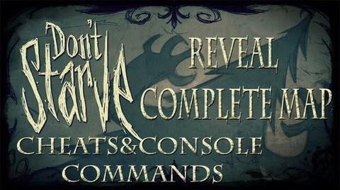 Don't Starve Cheats Console Commands - Reveal complete map