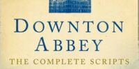 Downton Abbey: The Complete Scripts, Season Three