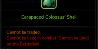 Carapaced Colossus' Shell