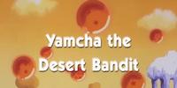 Yamcha the Desert Bandit