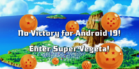 No Victory for Android 19! Enter Super Vegeta!