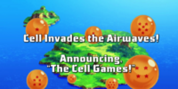 "Cell Invades the Airwaves! Announcing, ""The Cell Games!"""