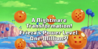 A Nightmare Transformation! Frieza's Power-Level One Million?!