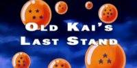 Old Kai's Last Stand