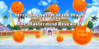 The Terrifying Secret of the Majin; The Mastermind Revealed!