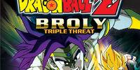 Broly Triple Threat