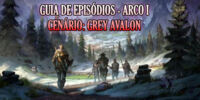 Lista de Episódios - Arco I (Grey Avalon)