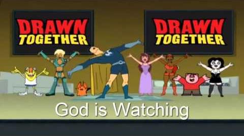 Drawn Together Soundtrack - God is Watching