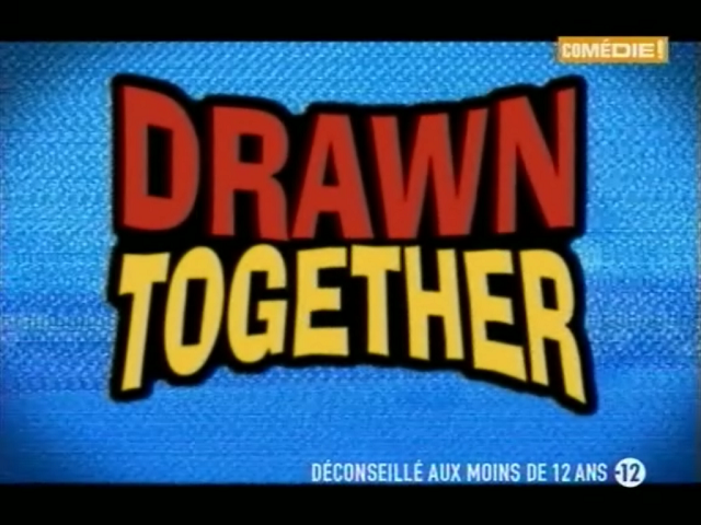 File:Drawn Together French Logo (640x480).png