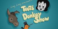 Toot's Donkey Show
