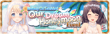 Our Dream Honeymoon Event Banner