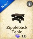 Zippleback Table