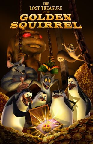 File:The-Lost-Treasure-of-the-Golden-Squirrel-Poster-penguins-of-madagascar-16739440-1035-1600.jpg