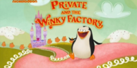 Private and the Winky Factory