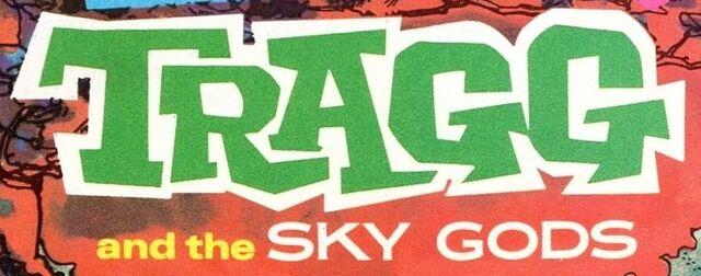 File:Tragg and the Sky Gods.JPG