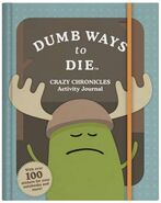 Dumb Ways to Die Crazy - Chronicles Activity Journal