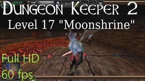"Dungeon Keeper 2 (HD) - Level 17 ""Moonshrine"""