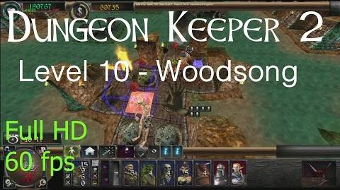 """Dungeon Keeper 2 (HD) - Level 10 """"Woodsong"""""""