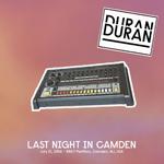 Last Night In Camden wikipedia duran duran discogs twitter