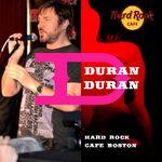 Hard Rock Cafe Boston duran duran