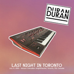 Last Night In Toronto wikipedia duran duran twitter discogs bootleg