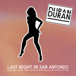 Last Night In san Antonio duran duran bootleg wikipedia