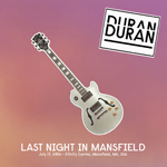 Last Night In Mansfield wikipedia duran duran twitter discogs com