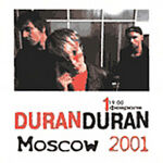Moscow 2001 duran edited