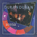 10 arena album duran duran Arena - Colombia 11994 (grey vinyl) discography discogs lyric wiki