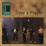Save a prayer duran duran wikipedia bootleg new york 1984 4