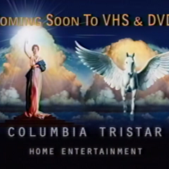 Columbia Tristar Home Entertainment (Coming Soon to VHS & DVD)
