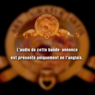 An unused french trailer menu. The english text for this is translated like this:<br />The audio of this band - advertisement is presented only in English.