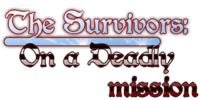 The Survivors: On a Deadly Mission