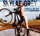 C'mon Let Me Ride