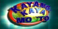 Kayang-Kaya Mo 'To