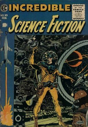 Incredible Science Fiction Vol 1 33