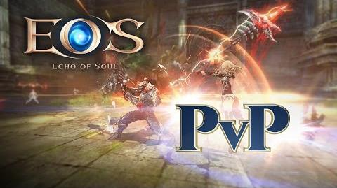 Echo of Soul - Spotlight Player Vs. Player (PVP)