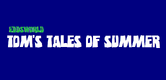 Tom's Tales of Summer